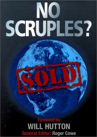 No Scruples?: Sold (1904298060) by Cowe, Roger