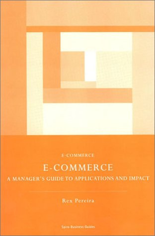 9781904298441: E-Commerce: A Manager's Guide to Application and Impact
