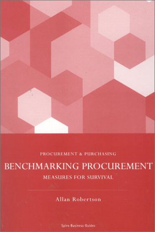 9781904298458: Benchmarking Procurement: Measures for Surivial