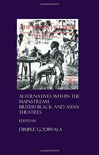 9781904303664: Alternatives Within the Mainstream: British Black and Asian Theatres: 1