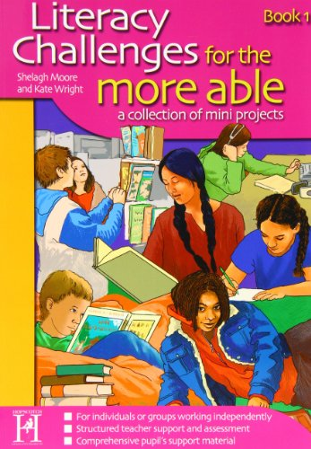 9781904307082: Literacy Challenges for the More Able: Bk. 1: A Collection of Mini Projects (Literacy for the More Able)
