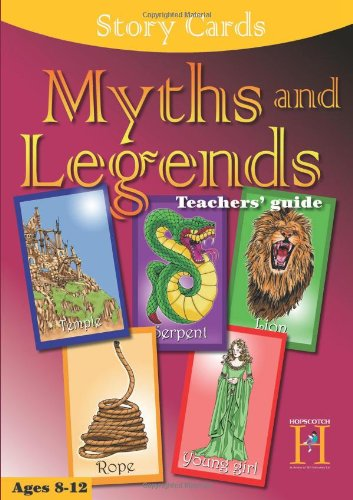 Myths and Legends: Teachers' Guide: Ages 8-12 (Story Cards): Johnson, Lois Walfrid