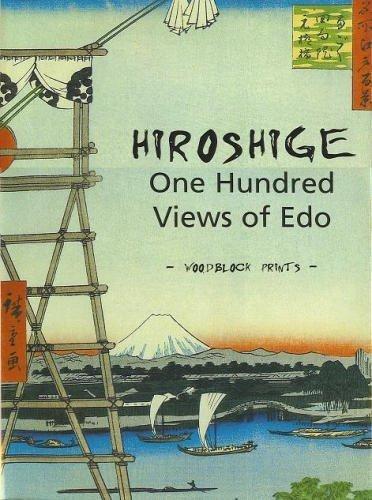 Hiroshige: One Hundred Views of Edo -: n/a