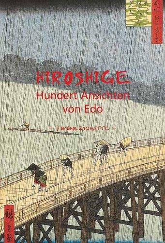 9781904310174: Hiroshige - Hundert Ansichten von Edo