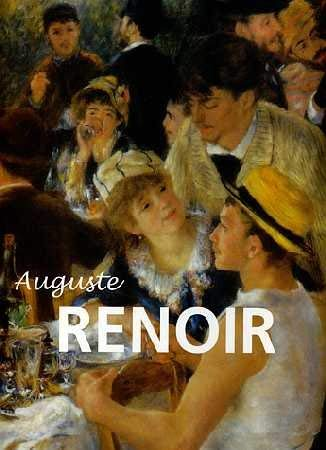 Auguste Renoir: He Made Colour Sing