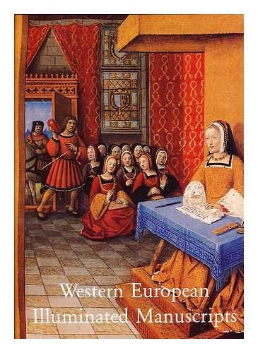 Western European Illuminated Manuscripts, 8th to 16th Centuries: Sterligov / Voronova