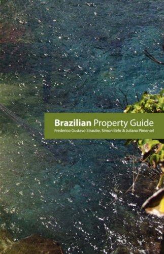 Brazilian Property Guide: Behr, Simon; Lamprei, Beatriz; Straub, Frederico