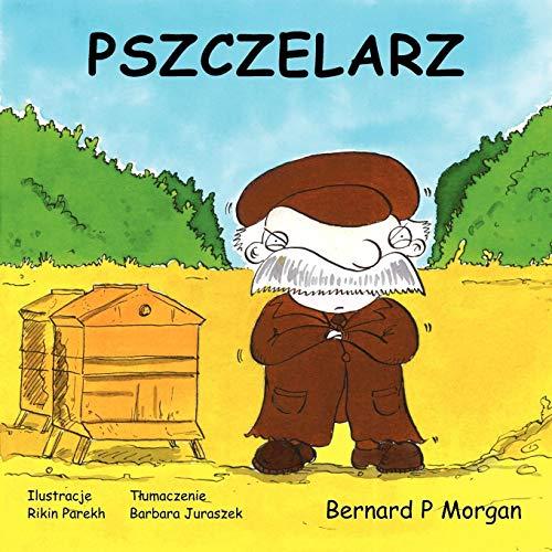 9781904312444: Pszczelarz (Polish Edition)