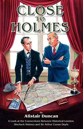 Close to Holmes - A Look at: Alistair Duncan