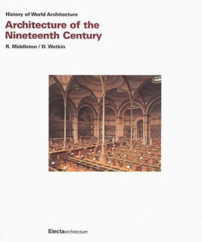 9781904313090: Architecture of the Nineteenth Century