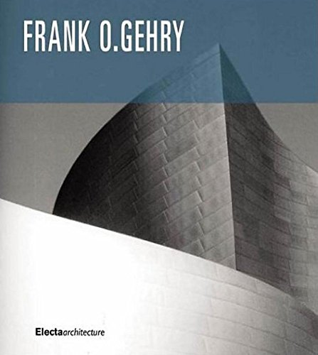 Frank O. Gehry: The Complete Works: Dal Co, Francesco; Forster, Kurt W.