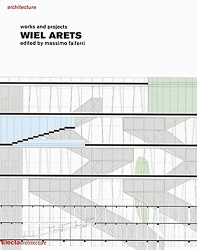 Wiel Arets: Works and Projects (First Edition): Faiferri, Massimo (editor)