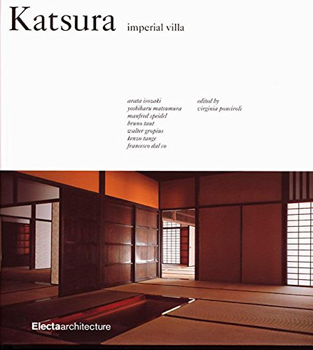 Katsura: Imperial Villa: Arata Isozaki