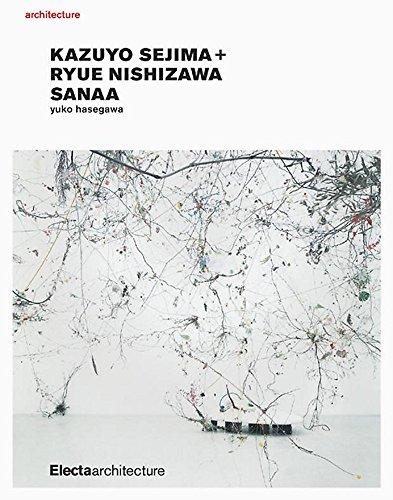 9781904313403: Kazuyo Sejima + Ryue Nishizawa; SANAA
