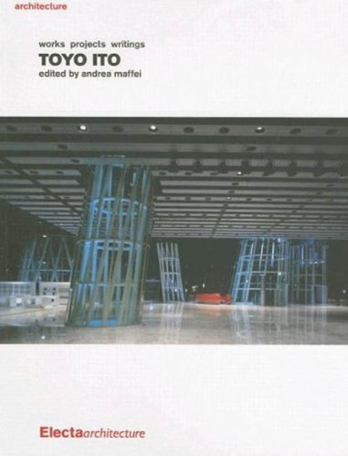 9781904313458: Toyo Ito. Works. Projects. Writings