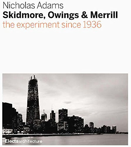 Skidmore, Owings & Merrill. SOM since 1936.