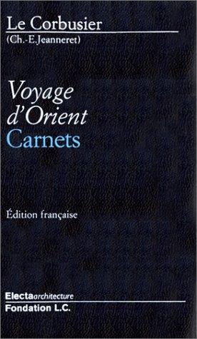 9781904313700: Voyage d'Orient : Carnets, édition en langue anglaise (Facsimile Editi)