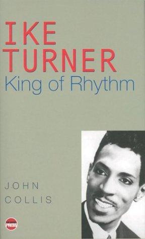 9781904316244: Ike Turner: King of Rhythm
