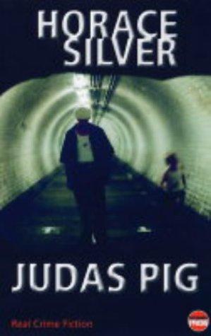 9781904316343: Judas Pig