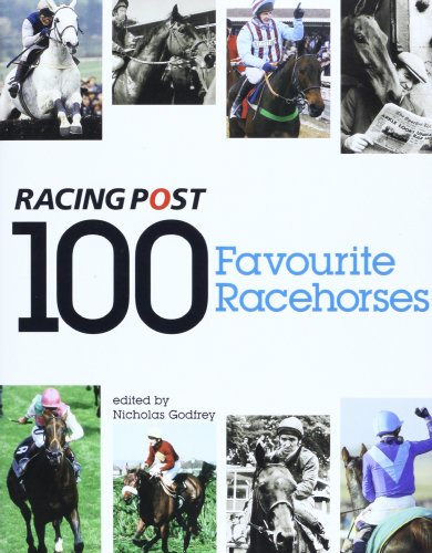 9781904317814: 100 Favourite Racehorses: The