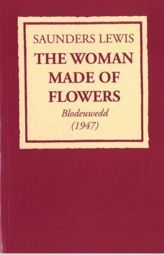 9781904323334: Woman Made of Flowers, The: Blodeuwedd (1947)