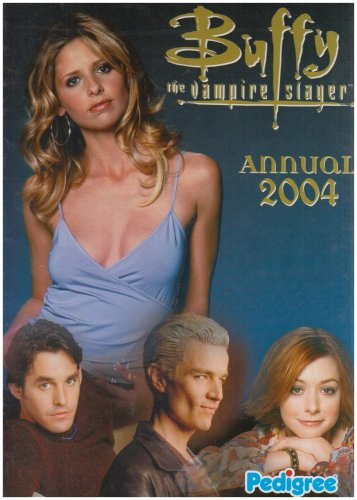 BUFFY THE VAMPIRE SLAYER ANNUAL 2004: JOSS WHEDON(creator)