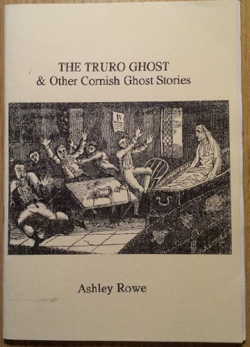 9781904330417: The Truro Ghost: And Other Cornish Ghost Stories