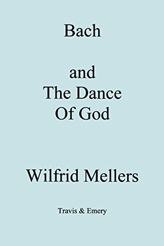 9781904331216: Bach and the Dance of God