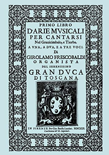 9781904331964: D'Arie Musicali per Cantarsi. Primo Libro & Secondo Libro. [Facsimiles of the 1630 editions.]