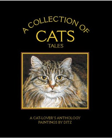 9781904332114: COLLECTION OF CATS TALES, A: A Cat-lover's Anthology