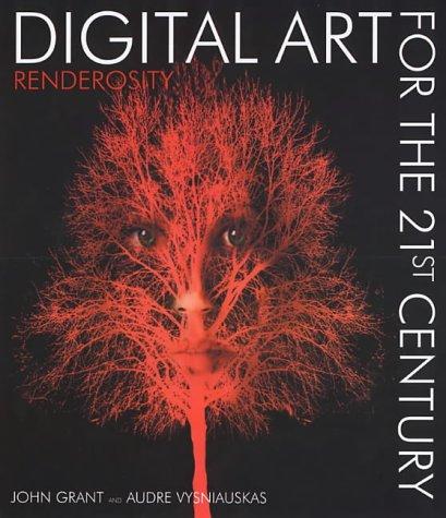 9781904332183: DIGITAL ART FOR THE 21ST CENTURY: Renderosity