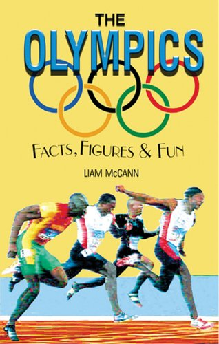 9781904332404: The Olympics: Facts, Figures & Fun