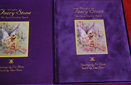 Through a Faery Stone the Secret world of Faerie: Words By Dee Stotts