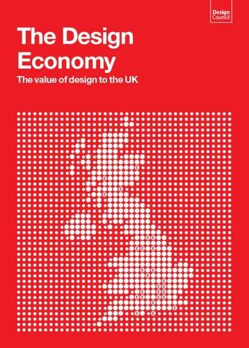 9781904335047: The Design Economy 2015: The Value of Design to the UK