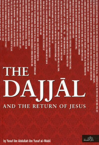 The Dajjal and the Return Ofjesus: YUSUF IBN ABDULLAH