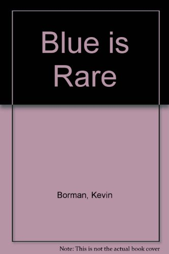 Blue Is Rare