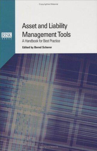 Asset and Liability Management Tools: Scherer, Bernd
