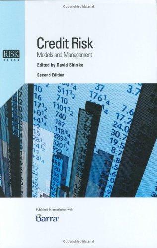 CREDIT RISK:MODELS AND MANAGEMENT: DAVID SHIMKO