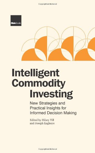 9781904339632: Intelligent Commodity Investing: New Strategies and Practical Insights for Informed Decision Making