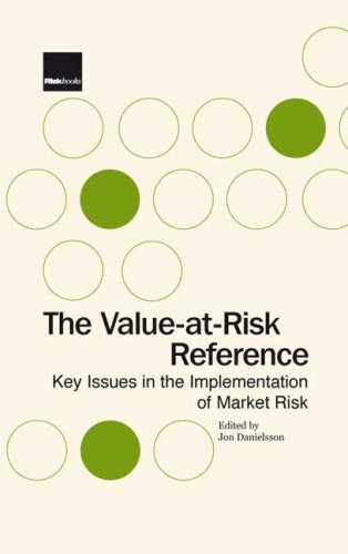9781904339816: The Value-at-Risk Reference: Key Issues in the Implementation of Market Risk