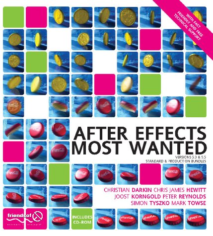 9781904344025: After Effects Most Wanted
