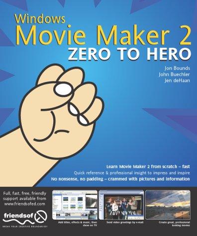 9781904344452: Windows Movie Maker 2 Zero to Hero