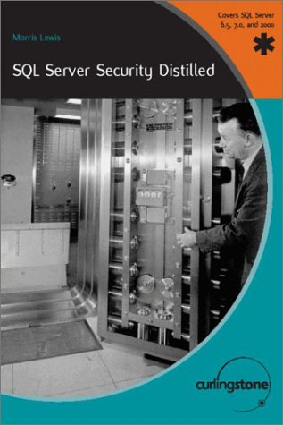 SQL Server Security DBA Handbook: Morris Lewis