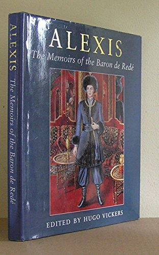 9781904349037: ALEXIS. The Memoirs of the Baron de Redé (Rede).