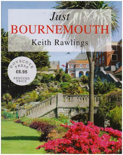 Just Bournemouth (a first printing): Rawlings, Keith