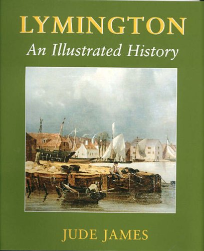 Lymington: An Illustrated History: James, Jude; James, Jude