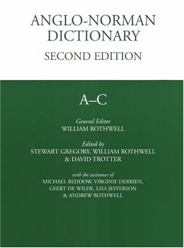 9781904350392: Anglo Norman Dictionary (PUBLICATIONS OF THE MHRA)