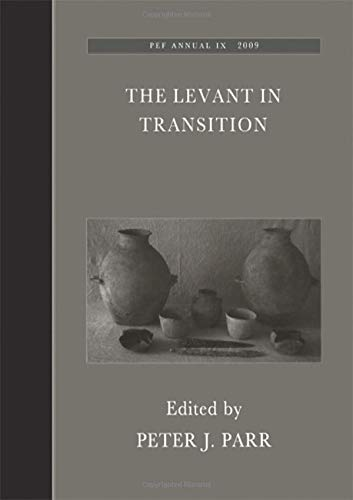 9781904350996: The Levant in Transition: No. 4 (Palestine Exploration Fund Annuals)