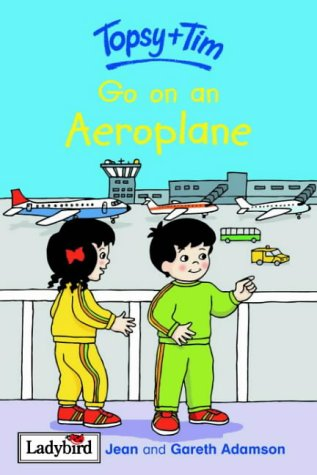 9781904351283: Topsy and Tim: Go on an Aeroplane