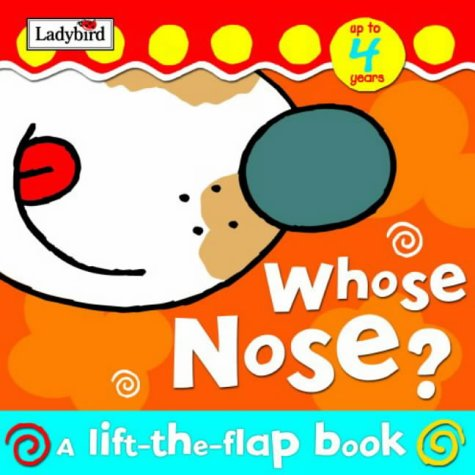 9781904351795: Whose Nose? Board Book (Lift-the-flap)